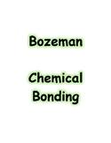 Bozeman Video Guide - Chemical Bonding