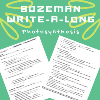 Bozeman WAL (write-a-long): Photosynthesis