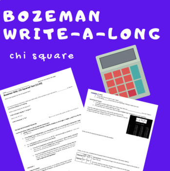 Bozeman WAL (write-a-long): The Chi Squared Test