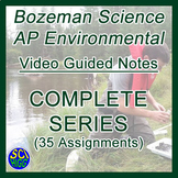 Bozeman Science AP Environmental Video Guided Notes COMPLETE Bundle