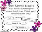 Bracelet Parent Reminders
