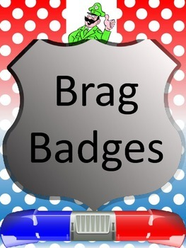 Brag Badges-Celebrating the accomplishments of your students
