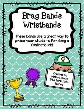 Brag Bands Praise Bracelets to Reward Students for Good Behavior