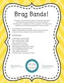 Brag Bands: Promoting Positive Behaviors