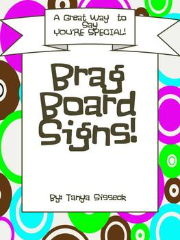 Brag Board Signs