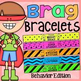 Brag Bracelets - Behavior Edition