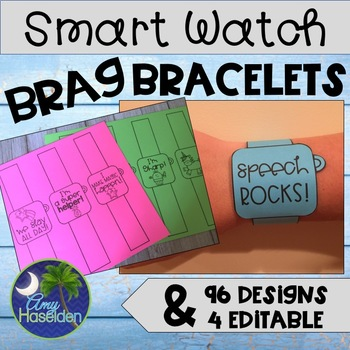 Brag Bracelets Smart Watch for Speech and Language