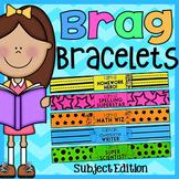 Brag Bracelets - Subject Edition