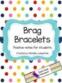 Brag Bracelets to Celebrate Achievement