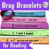 Brag Bracelets for Reading