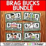 Brag Bucks
