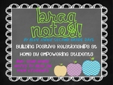 Brag Notes: Building Positive Relationships At Home By Empowering Students