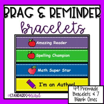 Brag / Reminder Bracelets