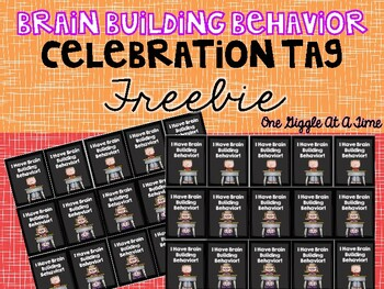 Brag Tag FREEBIE Brain Building Behavior