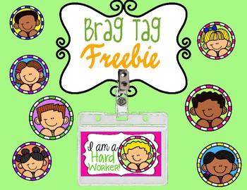 Brag Tag Freebie! (I am a Hard Worker)