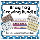Brag Tag - GROWING BUNDLE
