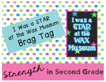 Brag Tag - I Was a STAR at the Wax Museum
