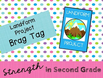 Brag Tag - Landform Project
