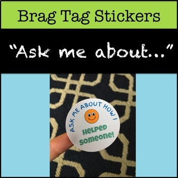 "Brag Tag Stickers, ""Ask me about how I..."""