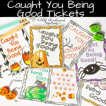 Brag Tag Style Halloween Caught You Being Good Tickets!