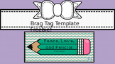 Brag Tag Template FREEBIE