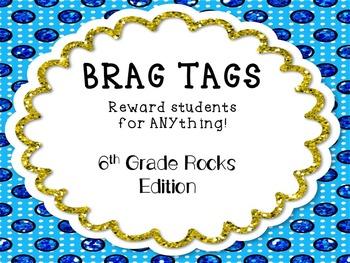 Brag Tags-6th Grade Rocks