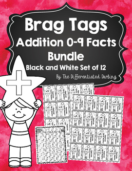 Brag Tags Addition Facts 0-9 Black and White Bundle