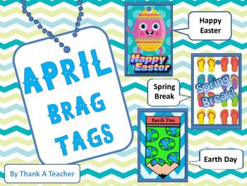 Brag Tags: April Easter Spring Break Earth Day