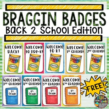 Back to School Braggin Badges FREEBIE {Brag Tags}