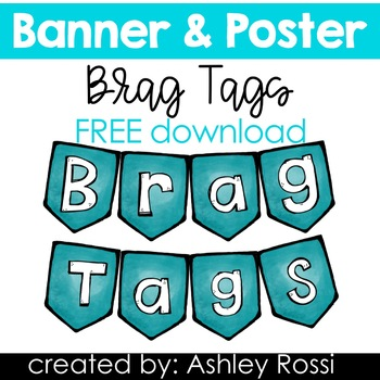 Brag Tags Banner For Classroom Decor - FREE