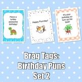 Brag Tags: Birthday Puns Set #2