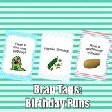 Brag Tags: Birthday Puns Set