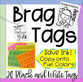 Brag Tags Black and White for Easy Printing!