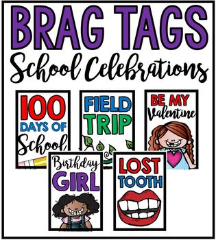 Brag Tags: School Celebrations