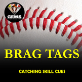 PE Physical Education Brag Tags: Catching Skill Cues!
