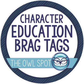 Brag Tags:  Character Education Incentives