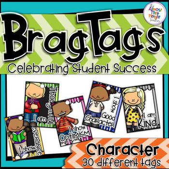 Brag Tags - Character Traits - A Classroom Management/Rewa