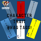 PE Brag Tags!!  Character Traits for Kids