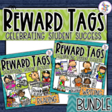 Reward Tags for Reading & Writing - Bundle - Classroom Management/Reward System