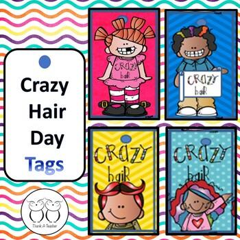 Crazy Hair Day Tags By Thank A Teacher Teachers Pay Teachers