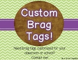 Brag Tags Customized for YOU!