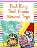 Desk Fairy and Desk Gnome Brag Tags