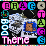 Brag Tags Dog Theme