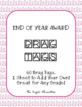 Brag Tags - End of Year Awards