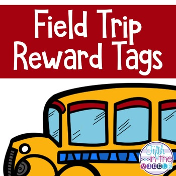 FREE Field Trip Brag Tags