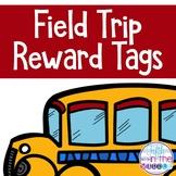 FREE Field Trip Reward Tags