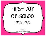 Brag Tags First Day Of School