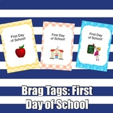 Brag Tags: First Day of School Set
