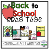 Back to School Brag Tags- Student Incentives for the Beginning of the Year