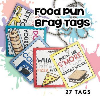 Brag Tags:  Food Puns